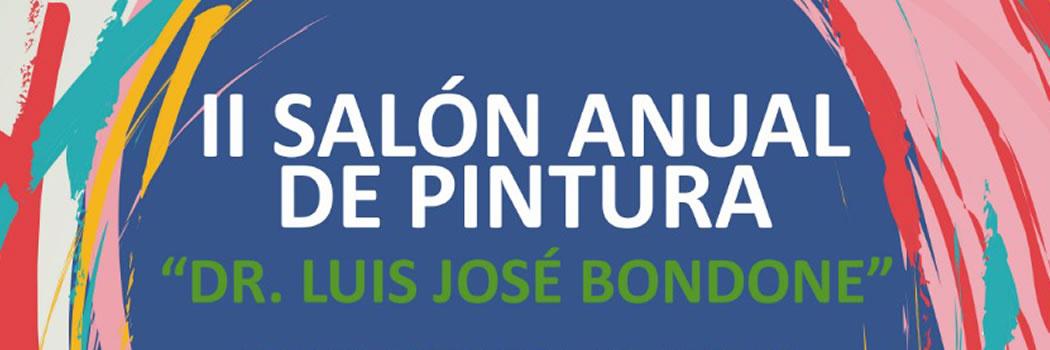 """II SALÓN ANUAL DE PINTURA """"Dr. Luis José Bondone"""""""