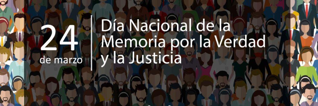 24 de marzo: Día de la memoria por la verdad y la justicia